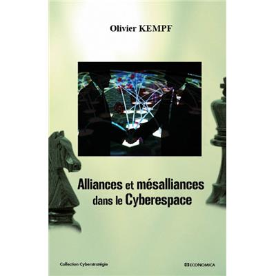 Alliances et mésalliances dans le cyberespace