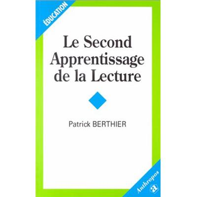 Le second apprentissage de la lecture