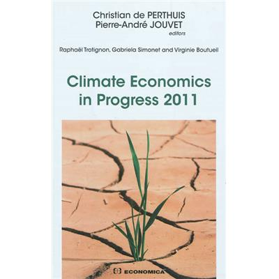Climate economics in progress 2011