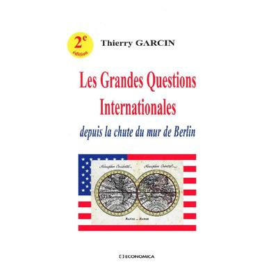 Les grandes questions internationales, 2e éd.