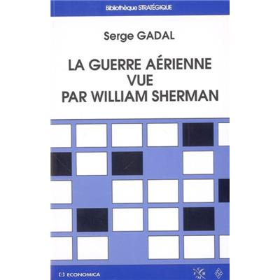 La guerre aérienne vue par William Sherman