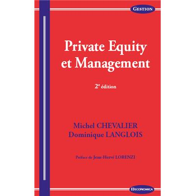 Private Equity et Management, 2e éd.