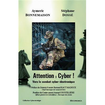 Attention : Cyber ! Vers le combat cyber-électronique