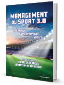 Management du sport 3.0 - Spectacle, fan experience, digital
